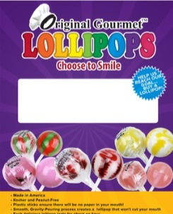 Fundraising materials will be emailed to Original Gourmet Lollipop fundraisers for printing upon request
